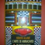 Roberto Alajmo, L'Arte di Annaccarsi. Laterza