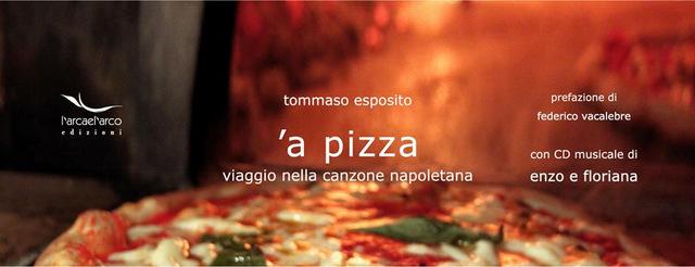 A Pizza Viaggio Nella Canzone Napoletana Il Libro Di Tommaso