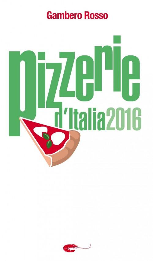 Pizzerie d'Italia del Gambero Rosso 2016