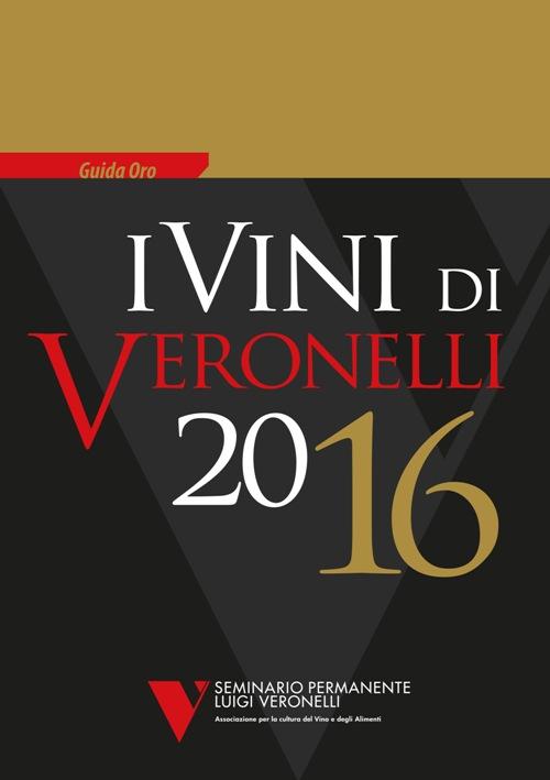Guida Oro I Vini di Veronelli 2016