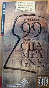 la Guida le migliori 99  Maison di Champagne