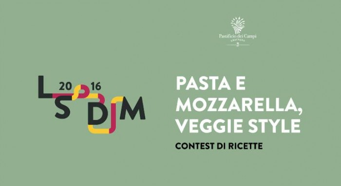 Contest Pasta e Mozzarella veggie style