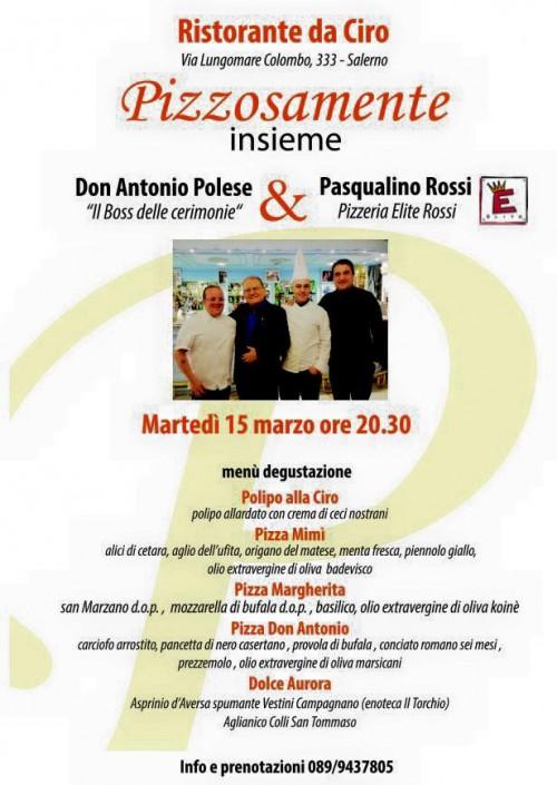 Pizzosamente insieme, Pasqualino Rossi al ristorante Da Ciro a Salerno