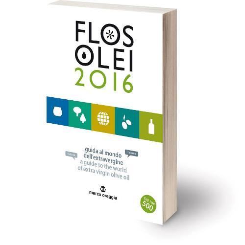 FLOS OLEI - guida al mondo dell'extravergine