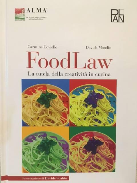 Food Law, il libro di Coviello e Mondin per Alma