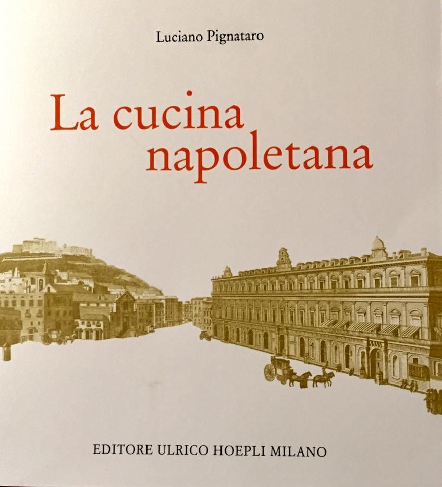 Disegno la cucina di eduardo : La cucina napoletana, Editore Ulrico Hoepli - Luciano Pignataro ...