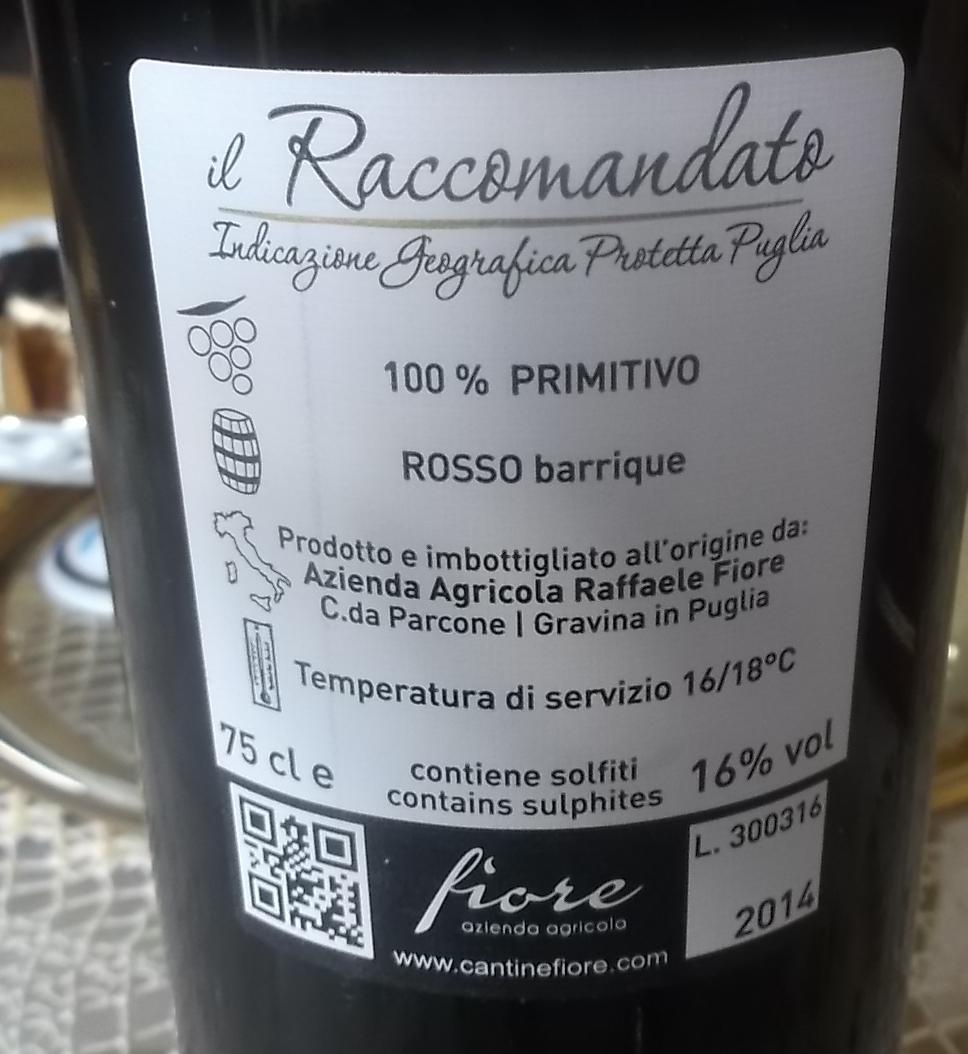 Controetichetta Il Raccomandato Primitivo Barrique Puglia Igp 2014 Azienda Fiore