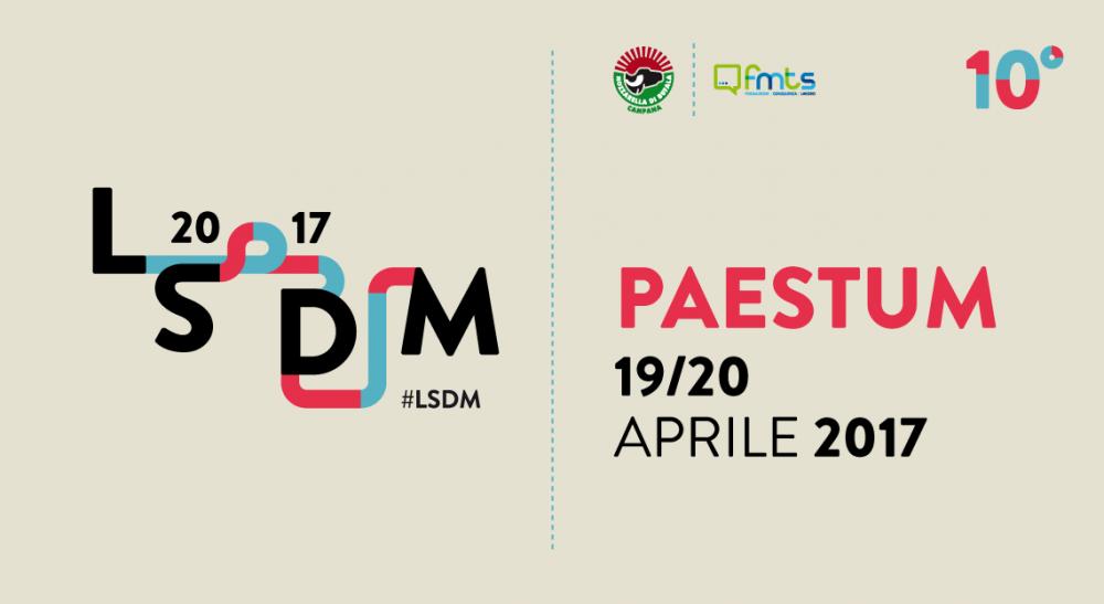 Il 19 e 20 aprile torna LSDM a Paestum