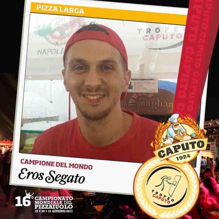 Eros Segato, Campione Pizza Larga
