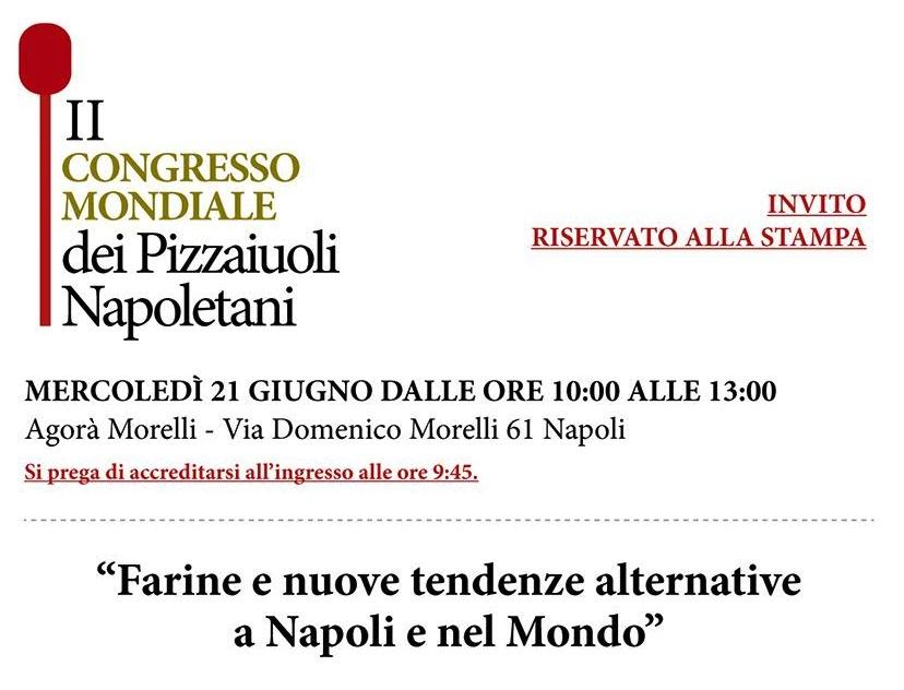 II Congresso Mondiale Pizzaiuoli - Napoli 21 Giugno