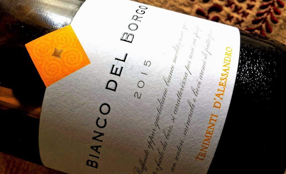 Bianco del Borgo 2015, Tenimenti D'Alessandro