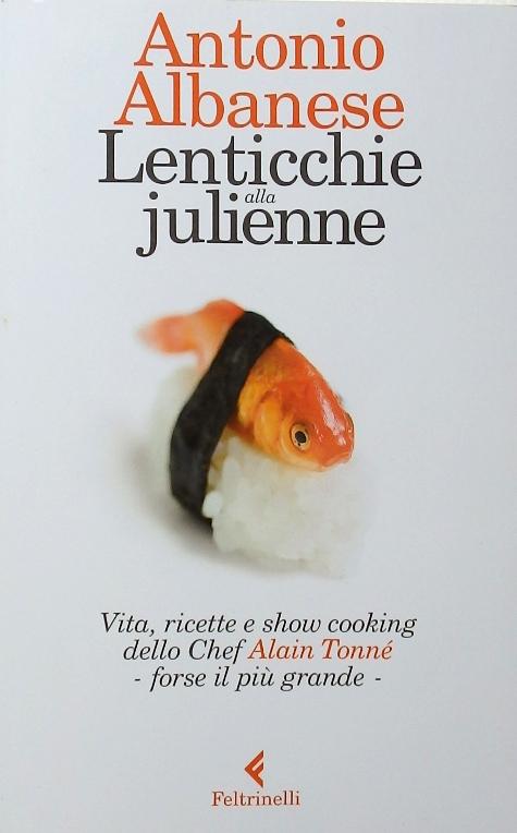 Antonio Albanese - Lenticchie alla Julienne