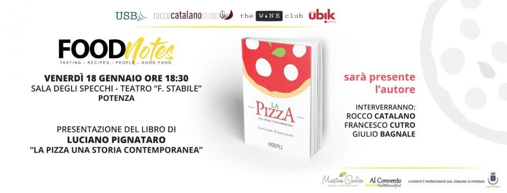 La Pizza una storia contemporanea - Potenza 18 gennaio 2019