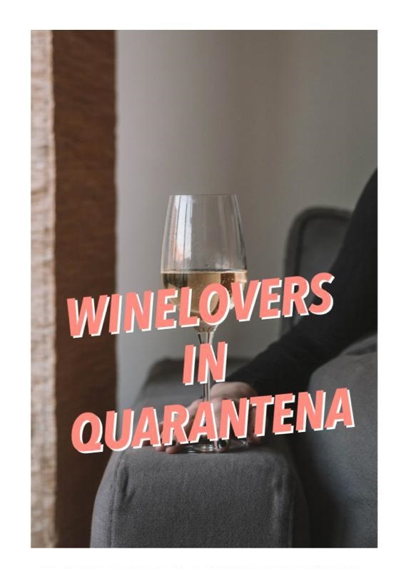 Wine lovers in quarantena