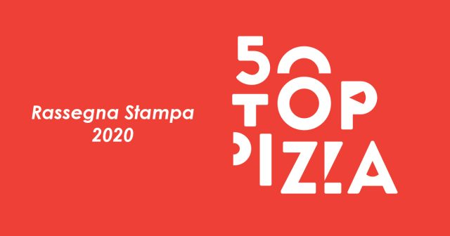 Rassegna Stampa Anno 2020 50TopPizza