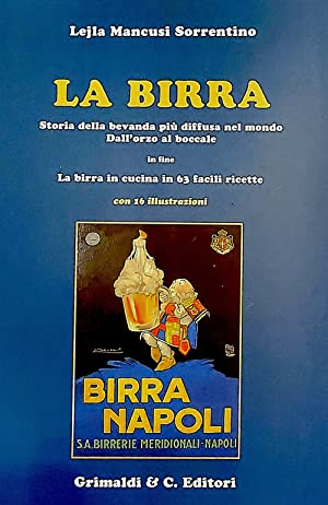 Lejla Mancusi Sorrentino, La Birra