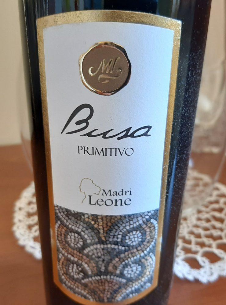 Busa Primitivo Puglia Igt 2019 Madri Leone